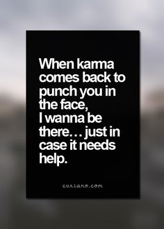 Quotes Life Quotes Love Quotes Best Life Quote Quotes about Moving On Insp Love Quotes Funny, Life Quotes Love, Badass Quotes, Funny Quotes About Life, Quotes About Moving On, New Quotes, Motivational Quotes, Inspirational Quotes, Quotes About Karma