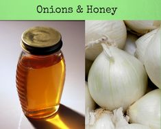 Onions and Honey - remedy for chest congestion