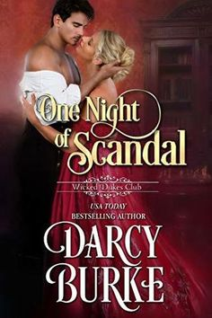 "Read ""One Night of Scandal"" by Darcy Burke available from Rakuten Kobo. Jack Barrett is an ambitious member of parliament with no time or desire for a wife. When he catches the Duke of Eastlei. Club Usa, Historical Romance, Usa Today, Hopeless Romantic, New Age, Book 1, Book Notes, Happily Ever After, First Night"