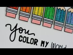 ▶ You color my world - YouTube