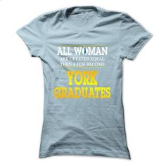 York College Pennsylvania Graduates For Woman - custom tshirts #tee #hoodie