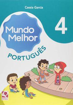 Livro Mundo Melhor Português 4º ano - ISBN 9788565616195