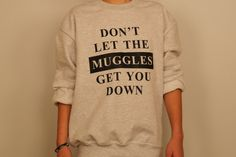 Harry Potter Clothing Don't Let The by PerksOfBeingAWeasley