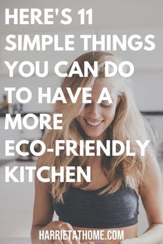 If you are becoming a bit more eco-conscious then the kitchen is a great place to start. Here are 11 simple things you can do to have a more eco-friendly kitchen. Compost Bags, Food Storage, Health Food Shops, Eco Friendly House, Free Tips, Natural Cleaning Products, Sustainable Living, Simple Things