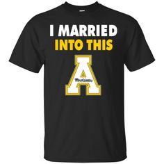 Appalachian State Mountaineers T shirts I Married Into This Hoodies Sweatshirts