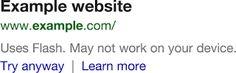 Google agora avisa que sites usam Flash nos resultados de busca - http://showmetech.band.uol.com.br/google-agora-avisa-que-sites-usam-flash-nos-resultados-de-busca/
