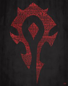 Horde word art from WoW. I love this piece!