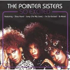 The Pointer Sisters - I'm So Excited [Official Music Video]
