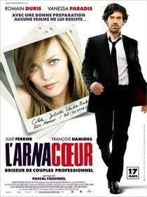 L'arnacoeur (2010) - Films de Lover, films d'amour et comédies romantiques.