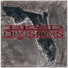 Review: Blood Divisions – Blood Divisions - Hard Rock & Heavy Metal News | Music Videos |Golden Gods Awards | revolvermag.com