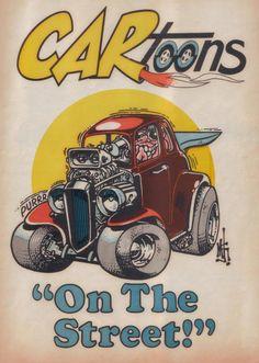 Click this image to show the full-size version. Cartoon Car Drawing, Cartoon Pics, Cartoon Art, Rat Rods, Cartoons Magazine, Cool Car Drawings, Truck Art, Garage Art, Ad Art