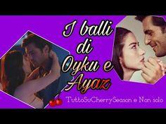Cherry season I balli di Oyku e Ayaz
