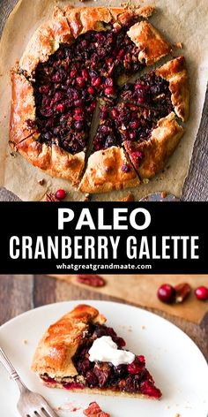 This gorgeous and delicious paleo cranberry galette is an easy and crowd-pleasing holiday dessert your guests will go crazy over. It's amazing with whipped cream or vanilla ice cream! Paleo Dessert, Healthy Dessert Recipes, Real Food Recipes, Cranberry Dessert, Sugar Free Bacon, Paleo Recipes Easy, Free Recipes, Paleo Treats, Vegan