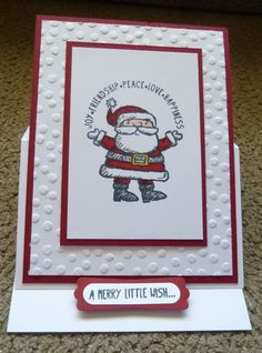 Christmas Card with Stampin' Up!'s Get Your Santa On Stamp Set. For details go to my Saturday, October 25, 2014, blog at http://kmaurer.stampinup.net