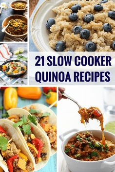 21 Slow Cooker Quinoa Recipes - everything from breakfasts, soups, chilis and super cheesy casseroles