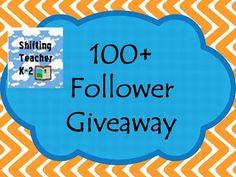 Shifting Teacher K-2: 100+ Follower {GIVEAWAY}
