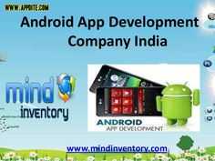 Android  application development company benefits provider are such as low investment and high ROI, capture wider market, Easy to integrate, open source, scalable apps, Multiple sales channel, Easy adoption. http://www.appdite.com