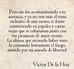 Victor de la HOz , dicen q el unico remedio es el tiempo...