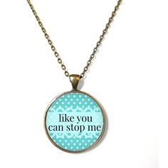 Baby Blue Polka Dot like you can stop me Necklace Funny Pastel Goth,... ($15) ❤ liked on Polyvore featuring jewelry и necklaces