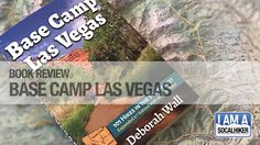 Book Review: Base Camp Las Vegas: 101 Hikes in the Southwest https://socalhiker.net/book-review-basecamp-las-vegas/?utm_campaign=coschedule&utm_source=pinterest&utm_medium=SoCal%20Hiker&utm_content=Book%20Review%3A%20Base%20Camp%20Las%20Vegas%3A%20101%20Hikes%20in%20the%20Southwest