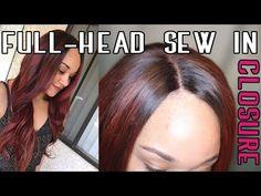 Full Head Weave w/Closure - Sew In - Step by Step [Video] - Black Hair Information Community