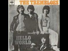 The Tremeloes - Hello World