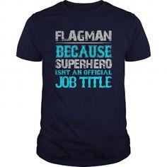 Flagman Shirt #teeshirt #hoodie. LOWEST SHIPPING:  => https://www.sunfrog.com/Jobs/Flagman-Shirt-Navy-Blue-Guys.html?id=60505
