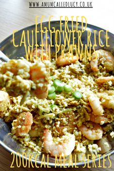 200kcal meal series | Step 2 of the Cambridge Weight Plan | Egg Fried Cauliflower Rice With Prawns - www.amumcalledlucy.co.uk