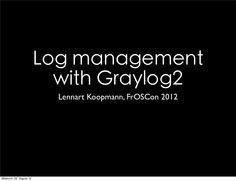 Log Management with Graylog2 #devops #graylog
