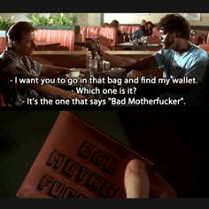 Pulp Fiction - I love this part :) Pulp Fiction Quotes, Fiction Movies, Death Proof, Reservoir Dogs, Jackie Brown, Kill Bill, Pulp Fiction Wallet, Quentin Tarantino Films, Useless Knowledge