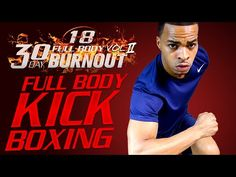 45 Min. Full Body Kickboxing + Abs HIIT Workout | Day 18 - 30 Day Full Body Burnout Vol. 2 - YouTube