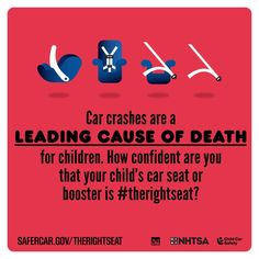 Car crashes are a leading cause of death for children. Make sure your child is in #therightseat.