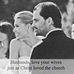 Ephesians 5:25-27 Husbands love your wives just as Christ loved the church and gave himself up for her to make her holy cleansing her by the washing with water through the word and to present her to himself as a radiant church without stain or wrinkle or any other blemish but holy and blameless.  In Emmerson Eggerichs' Love & Respect he encourages husbands to love their wives even if they feel their wives aren't deserving of that love. Hearing this really spoke to me about God's love for us…