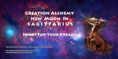 Your Creation Alchemy Sagittarius New Moon Ritual ignites the fire but with regard to the ingredients and volatility. It can be as simple as spending five minutes focusing on what you really, truly want.
