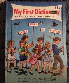 A personal favorite from my Etsy shop https://www.etsy.com/listing/499224440/midcentury-childrens-dictionary