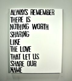 The Love That Let Us Share Our Name - Lyrics on Canvas