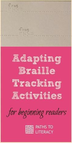 Adapting braille tracking activities collage