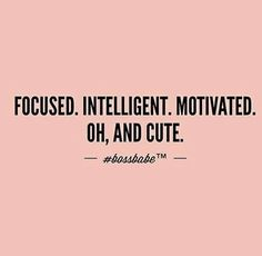 Ready to be a boss babe this summer? Check out these tips to help crush your summer internship! #bossbabe #summerinternship #collegegirl Boss Babe Quotes, Life Quotes Love, Great Quotes, Quotes To Live By, Inspirational Quotes, Good Woman Quotes, Classy Quotes, Motivational Sayings, Motivacional Quotes