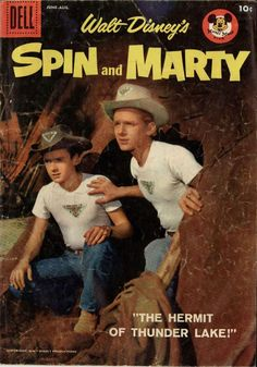 Spin and Marty - Mickey Mouse Club Serial....yes i watched this on tv and comic books too...wow we are old