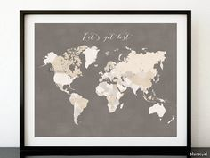 Custom quote, color & size PRINTABLE world map with countries names, distressed vintage travel art, gift for dad, fathers day gift - map138