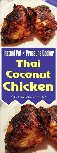 This Pressure Cooker Thai Coconut Chicken, which first marinates in a Lemongrass, Coconut, Cilantro marinade is very tender, fragrant and delicious. via @thisoldgalcooks