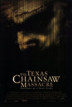 The Texas Chainsaw Massacre ***