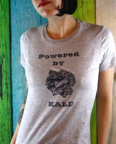 Womens Kale T-Shirt  - Screen Printed Ladies Vegan Clothing - Veggie - Powered by Kale Gray and Black Shirt. $20.00, via Etsy.