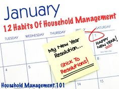 How to stick to your New Year's resolutions, plus the 12 habits of household management that we're focusing on in 2015 on Household Management 101!