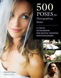 500 Poses for Photographing Brides: A Visual Sourcebook for Professional Digital Wedding Photographers >>> Click on the image for additional details.
