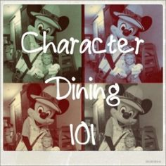 Disney Character Dining 101 - list of all character dining options at WDW!
