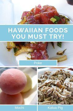 Hawaiian Foods You Must Try in Hawaii