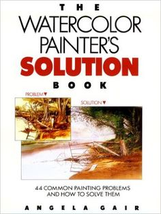 Image result for the watercolor painter's solution book angela gair