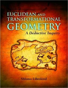 Euclidean And Transformational Geometry: A Deductive Inquiry by Shlomo Libeskind