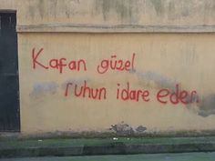 Kafan guzel ruhun idare eder. Wall Quotes, Book Quotes, Student Planner, Graffiti, Street Art, Funny Quotes, Funny Pictures, Art Gallery, Cool Designs